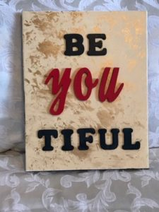 Be-YOU-tiful Plaque