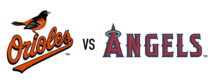 Baltimore Orioles vs Los Angeles Angels